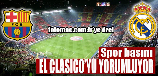 Spor basını El Clasico'yu yorumluyor
