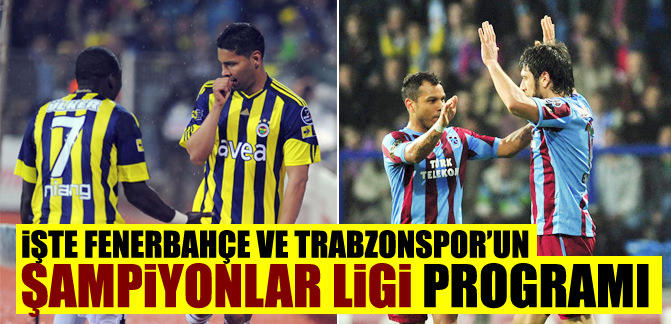İşte Fenerbahçe ve Trabzonspor'un Devler Ligi programı