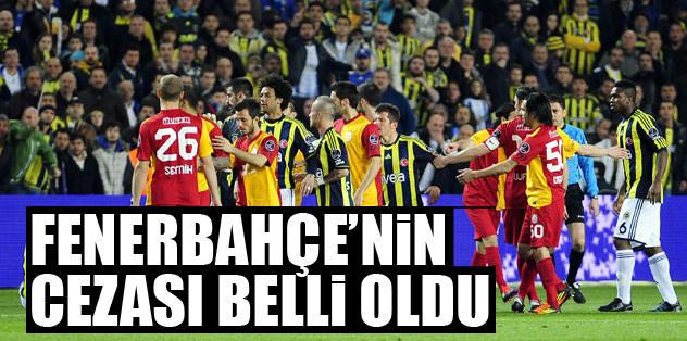 Fenerbahçe'nin cezası belli oldu