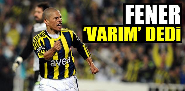 Fenerbahçe 'varım' dedi