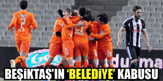 Beşiktaş'ın 'Belediye' kabusu