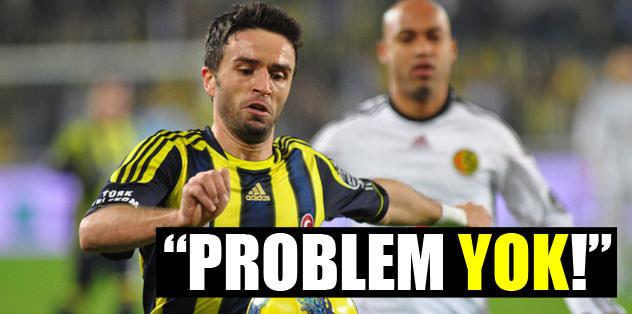 """""""Problem yok!"""""""