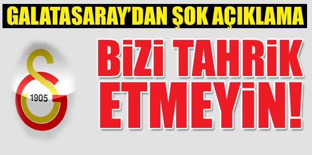 Galatasaray'dan şok açıklama!