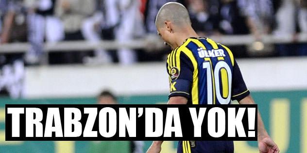 Alex Trabzon'da yok!