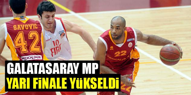Galatasaray MP yarı finalde