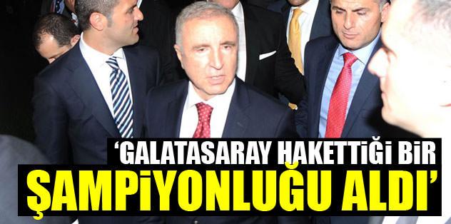 """""""Galatasaray hak ettiği bir şampiyonluğu aldı''"""