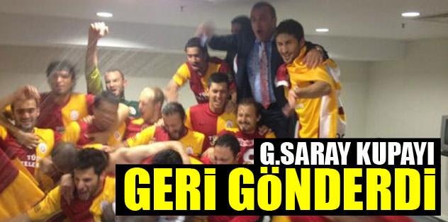 Galatasaraylılar kupayı geri gönderdi