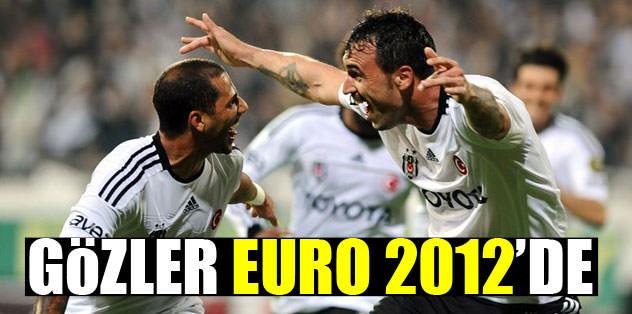 Gözler Euro 2012'de