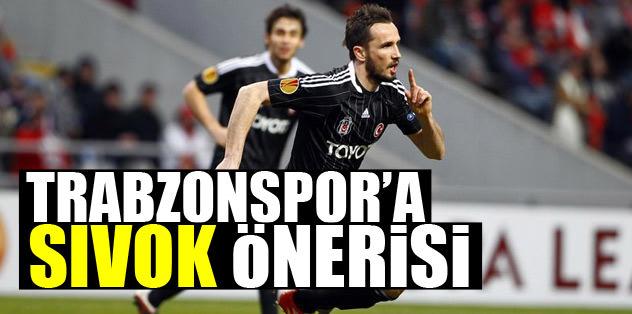 Trabzon'a Sivok önerisi