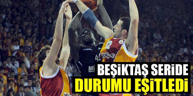 Beşiktaş seride durumu eşitledi: 1-1