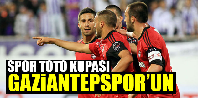 Spor Toto Kupası Gaziantep'in