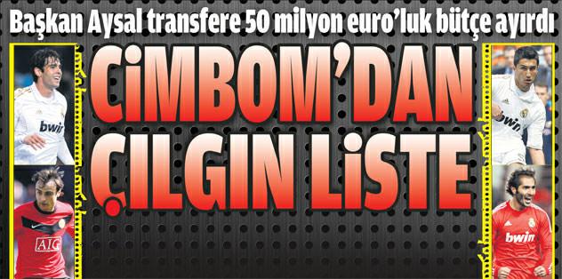 Cimbom'dan çılgın liste