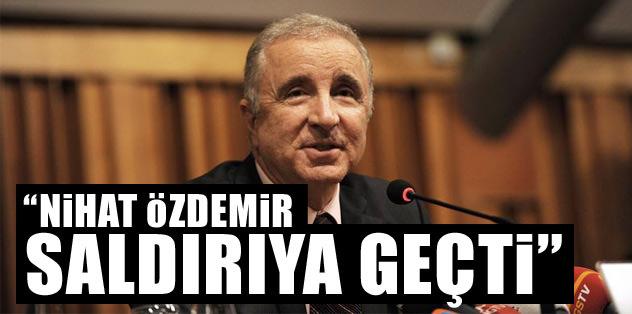 """""""Nihat Özdemir saldırıya geçti"""""""