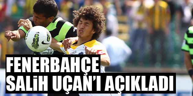 Fenerbahçe Salih Uçan'ı açıkladı