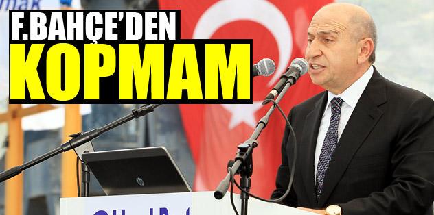 """Fenerbahçe'den kopmam"""