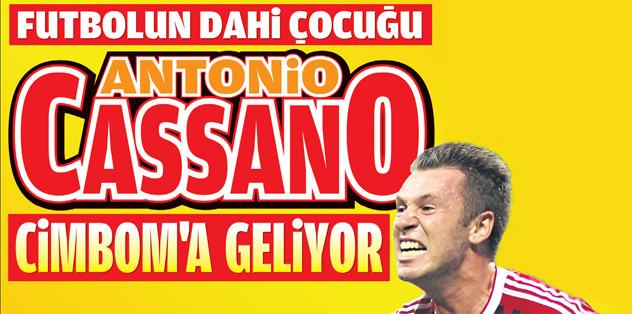 Antonio Cassano Cimbom'a geliyor