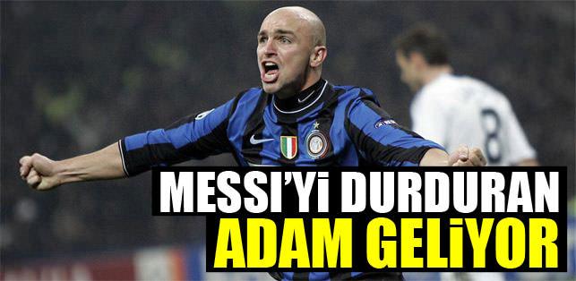 Messi'yi durduran adam geliyor!