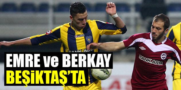Emre ve Berkay Beşiktaş'ta