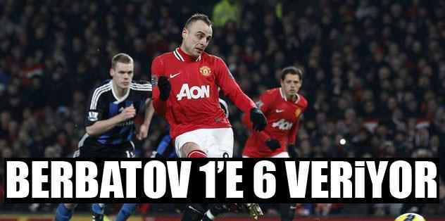 Berbatov 1'e 6 veriyor