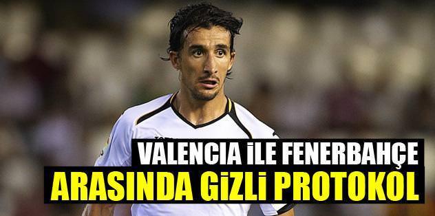 Valencia ile Fener arasında gizli protokol