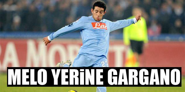 Melo yerine Gargano