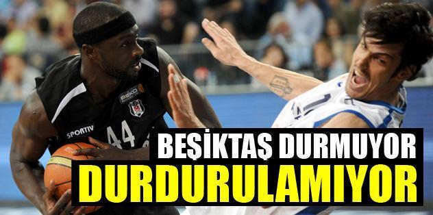 Beşiktaş durmuyor, durdurulamıyor