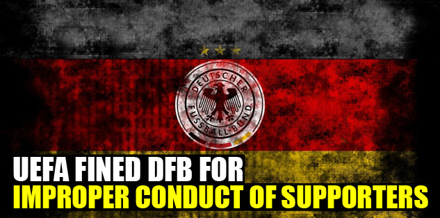 UEFA fined DFB for improper conduct of supporters