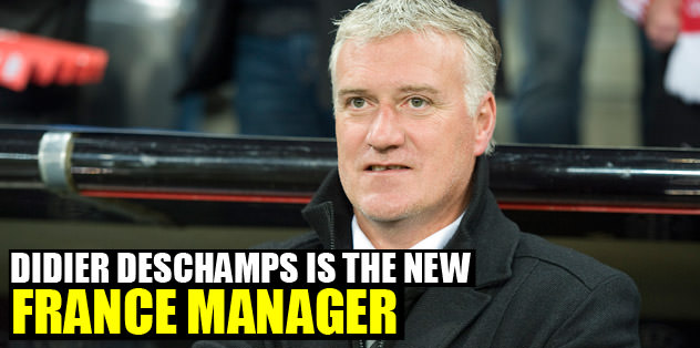 Didier Deschamps is the new France manager