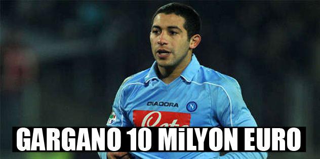 Walter Gargano 10 milyon euro