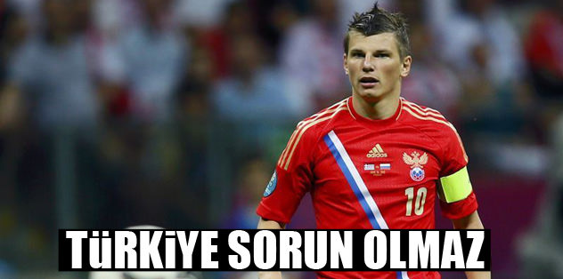 Türkiye sorun olmaz!