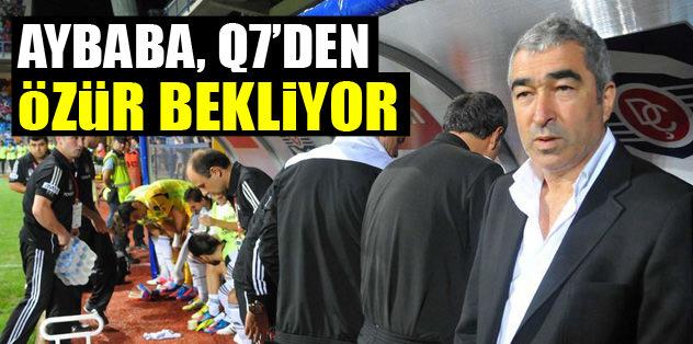 Aybaba, Q7'den 'özür' bekliyor