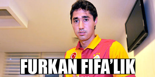 Furkan FIFA'lık!