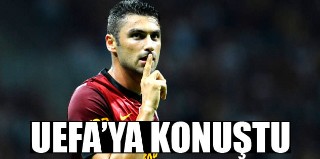 UEFA'ya konuştu
