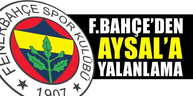 Ünal Aysal'a Fenerbahçe'den yalanlama