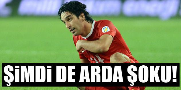 Şimdi de Arda Turan şoku!