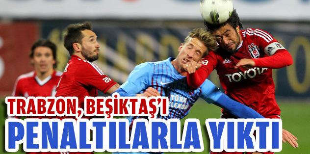 Trabzon, Beşiktaş'ı penaltılarla yıktı