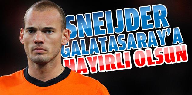 Sneijder G.Saray'a hayırlı olsun