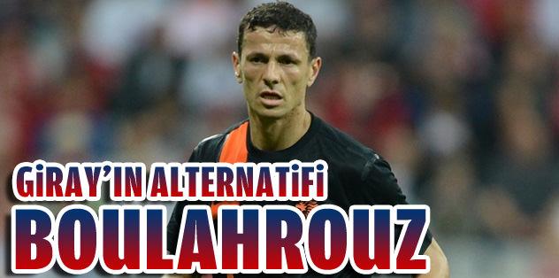 Giray Kaçar'ın alternatifi Boulahrouz