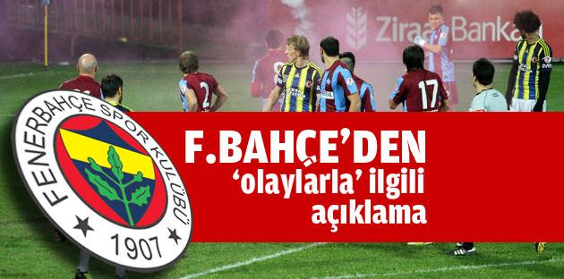 Fenerbahçe 'olaylarla' ilgili açıklama yayınladı