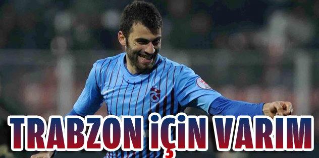 Trabzon için varım