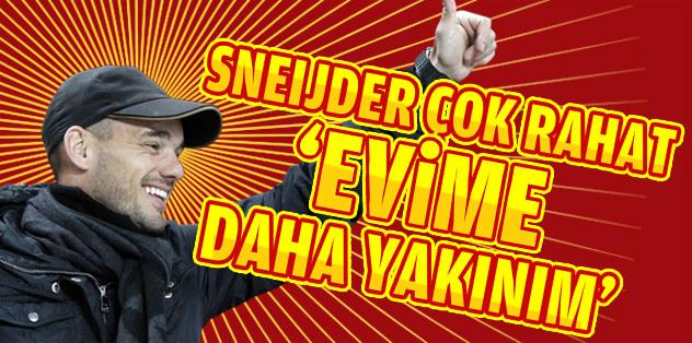 Sneijder çok rahat