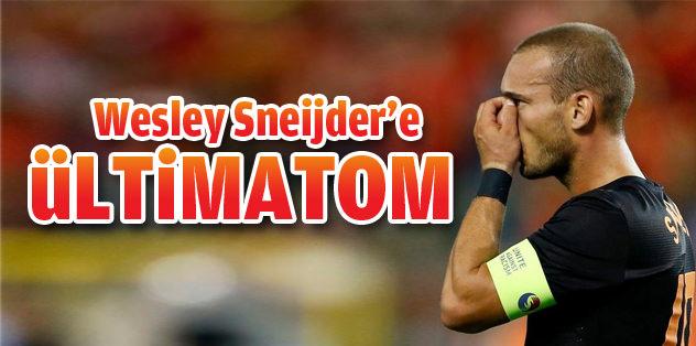 Sneijder'e ültimatom!