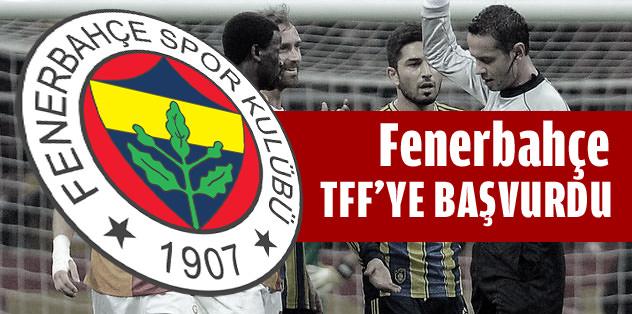 Fenerbahçe, TFF'ye başvurdu...