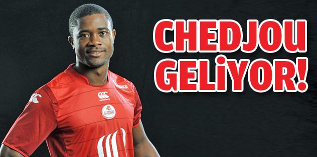 Chedjou geliyor