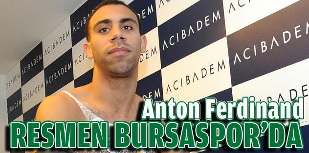 Anton Ferdinand resmen Bursaspor'da
