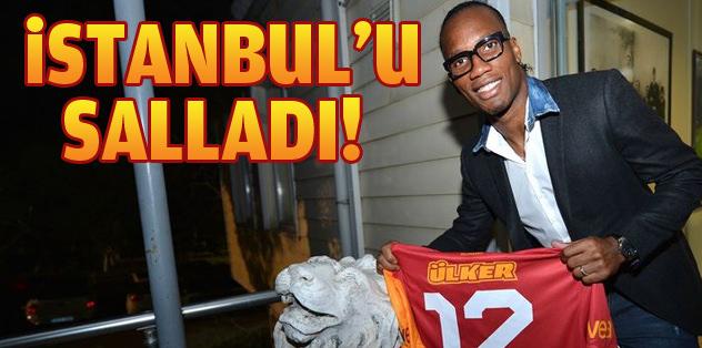 Didier Drogba İstanbul'u salladı