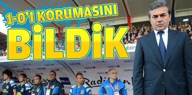"""Aykut Kocaman: """"1-0'ı korumasını bildik"""""""