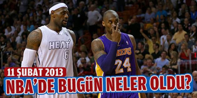 NBA'de bugün neler oldu? (11 Şubat 2013)
