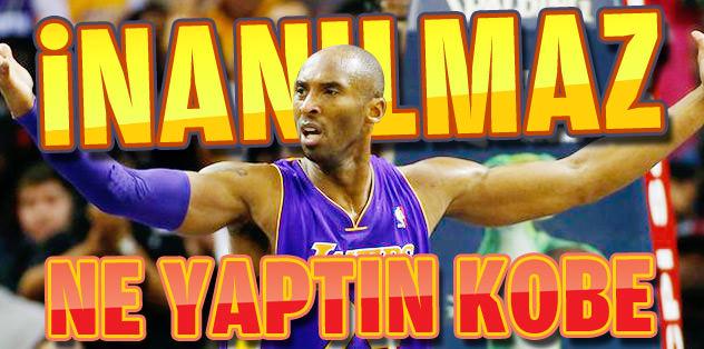 İnanılmaz: Kobe 35 dakikada 4 sayı attı!