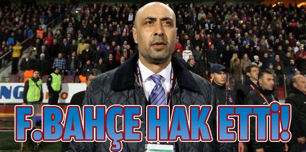 Tolunay Kafkas: Fenerbahçe galibiyet hak etti